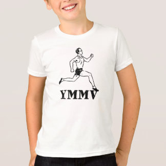 Your Mileage May Vary T-Shirt