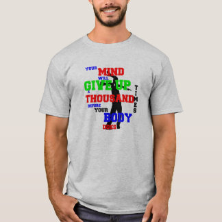 Your Mind- Just Drill T-Shirt