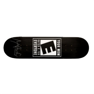 your-mom skateboard deck