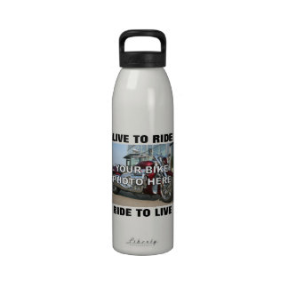 Your Motorcycle Custom Photo Live to Ride Drinking Bottle