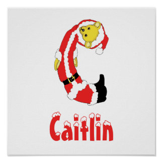 Your Name Here! Custom Letter C Teddy Bear Santas Poster
