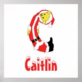 Your Name Here! Custom Letter C Teddy Bear Santas Poster