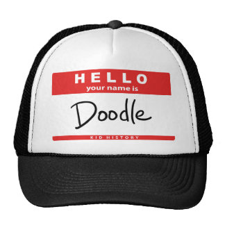 """""""Your Name is Doodle"""" Trucker Hat"""