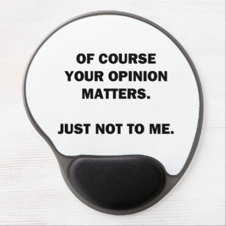 Your Opinon Matters Gel Mouse Pad