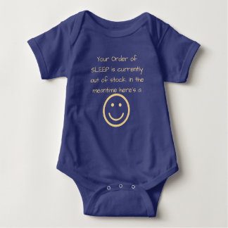 Your Order of SLEEP is currently out of stock Baby Bodysuit