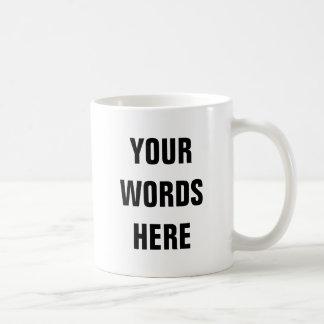 Your Own Customized Words Coffee Mug