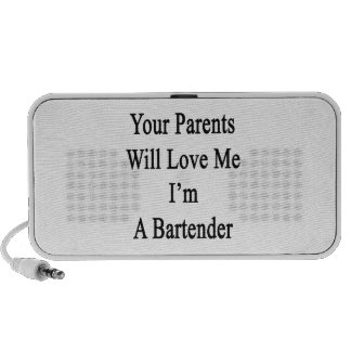 Your Parents Will Love Me I'm A Bartender Laptop Speaker