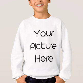 Your_Picture_Here Sweatshirt