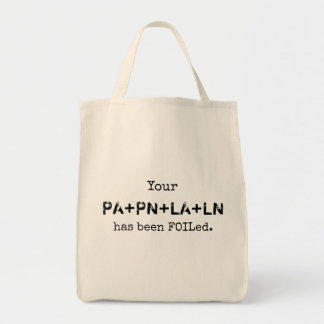 Your PLAN has been FOILed. Tote Bag