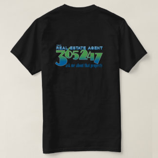 Your Real Estate Agent 365 days a year Tee Shirt