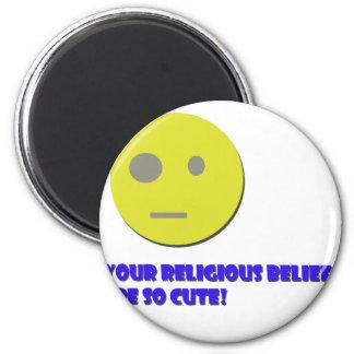 Your Religious Beliefs Magnet