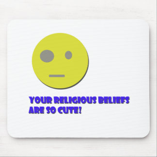 Your Religious Beliefs Mouse Pad