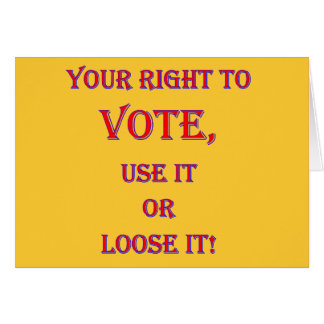 Your Right To Vote Greeting Card