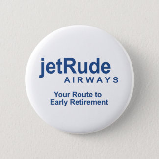 Your Route to Early Retirement 6 Cm Round Badge