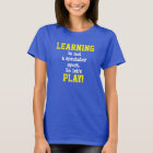 """Your Schools Early Childhood """"PLAY"""" Design T-Shirt"""