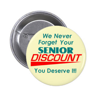 YOUR Senior Discount Button