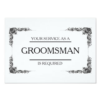 Your Service Is Requested as Groomsman 13 Cm X 18 Cm Invitation Card