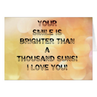Your Smile...Greeting Card