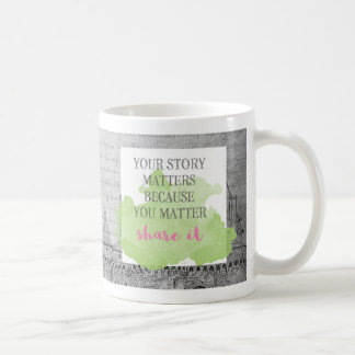 Your Story Matters | Coffee Mug for Writers