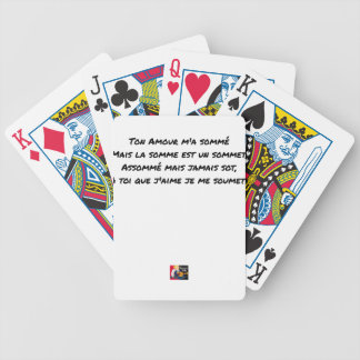 YOUR SUMMONED LOVE MY, BUT THE SUM IS A TOP BICYCLE PLAYING CARDS