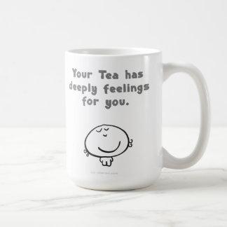 Your Tea has deeply feelings for you. Basic White Mug