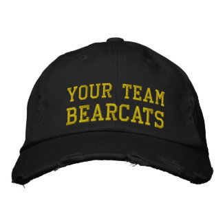 Your Team Name Bearcats Embroidered Ball Cap Embroidered Hats