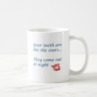 your teeth are like the stars coffee mug