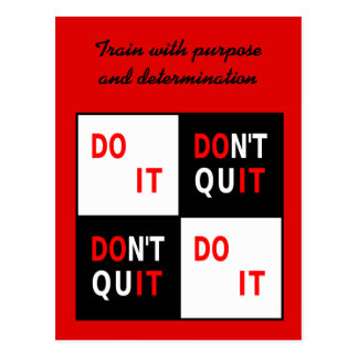 Your text Do It Don't Quit motivational Postcard