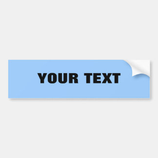 "Your Text ""Folio Extra Bold"" on Light Blue Bumper Sticker"