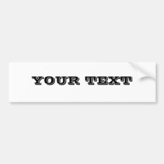"Your Text ""VINETA"" Bumper Sticker"