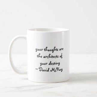 your thoughts are the architects of your destin... coffee mug