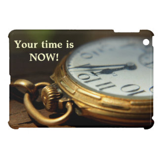 Your time is now watch photo and saying cover for the iPad mini