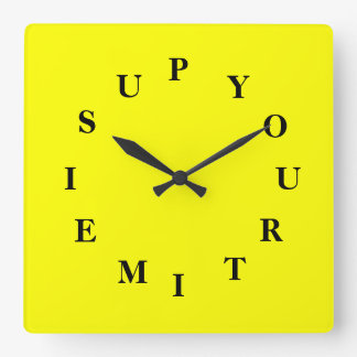Your Time Is Up Yellow Square Wall Clock by Janz