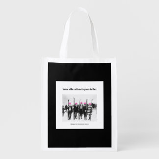 Your Vibe Attracts Your Tribe Reusable Grocery Bag