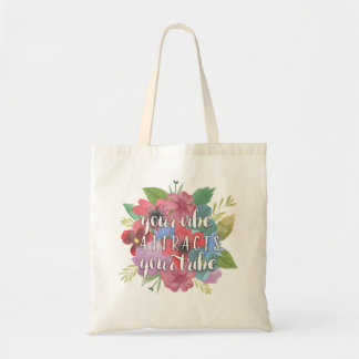 Your Vibe Attracts Your Tribe Wildflower Quote Tote Bag