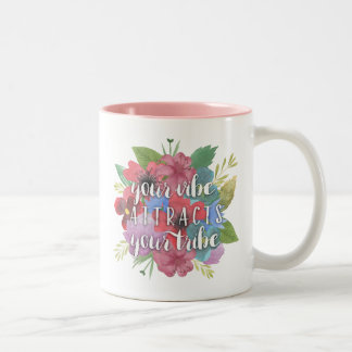 Your Vibe Attracts Your Tribe Wildflower Quote Two-Tone Coffee Mug