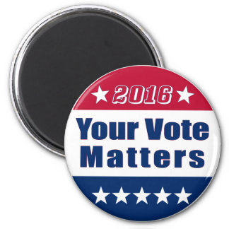 Your Vote Matters | Election 2016 6 Cm Round Magnet