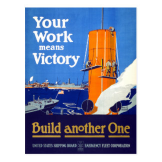 Your work means victory Vintage WWI Poster Postcard