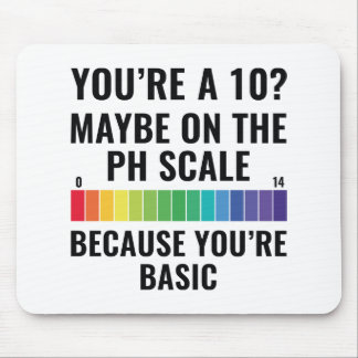 You're A 10? Mouse Pad