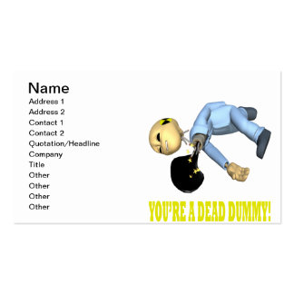 Youre A Dead Dummy Business Card Templates