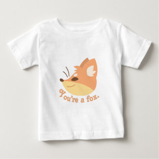 Youre A Fox Baby T-Shirt