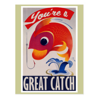 You're a Great Catch for Valentines Day Postcard