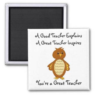 You're A Great Teacher Magnet