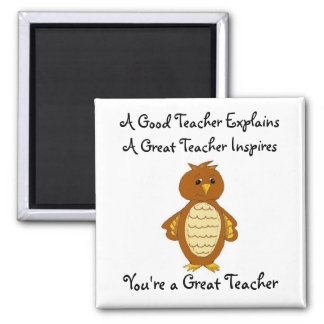 You're A Great Teacher Square Magnet
