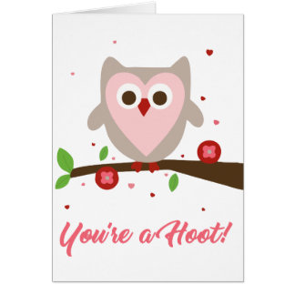 You're a Hoot - Valentine's Card