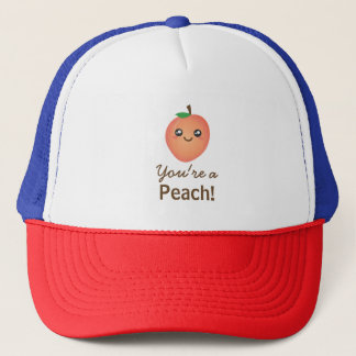 You're a Peach Sweet Kawaii Cute Funny Foodie Trucker Hat