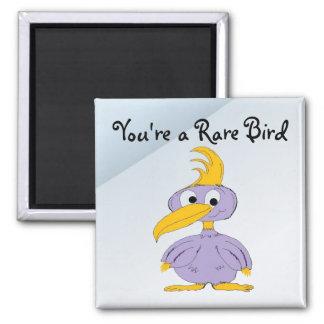 You're a Rare Bird - Cartoon Bird Square Magnet