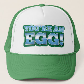 You're an EGG!  an awesome kiwi saying Trucker Hat