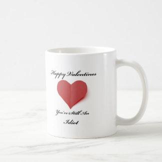 You're An Idiot Valentines Mug