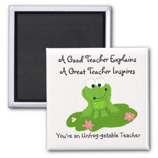 You're An Unfrog-getable Teacher Square Magnet